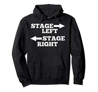 Theatre Lover Stage Left Stage Right Funny Hoodie