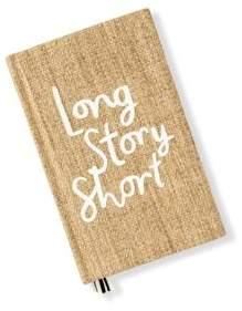 Long Story Short Journal