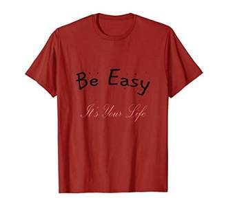 Be Easy &Be Kind T- Shirt for Men