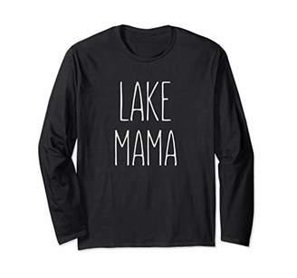 Lake Mama Pontoon Camping Cabin Summer Vacation Mode Vibes Long Sleeve T-Shirt