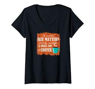 Womens Funny Coffee Quote Size Matters V-Neck T-Shirt