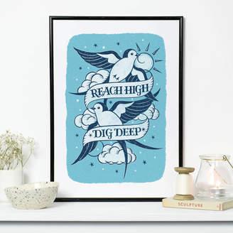 Snowdon Design & Craft Reach High Dig Deep Swallow Tattoo Design Print