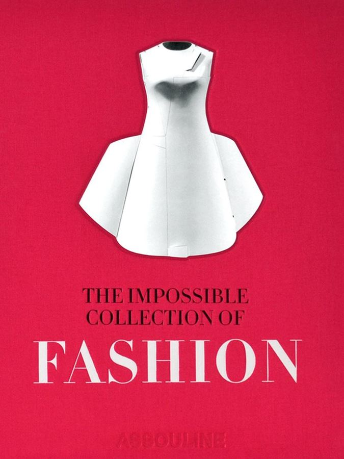 AssoulineAssouline The Impossible Collection of: Fashion book