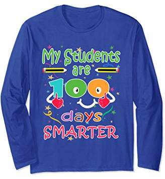 My Students Are 100 Days Smarter Long Sleeve Shirt
