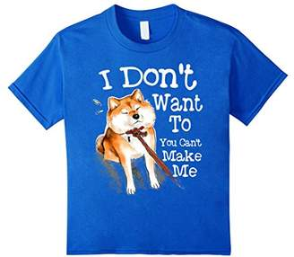 Shiba Inu Shirt Funny I Don't Want To You Can't Make Me