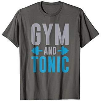 Gym and Tonic Workout Alcohol T-Shirt