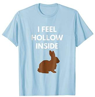 I Feel Hollow Inside t-shirt - Funny Easter Shirts