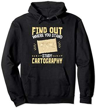 Cartography Hoodie Find Out Where You Stand Quote Gifts
