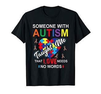 Austism Awareness T-shirt Love Need No Words Tee