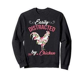 Easily Distracted By Chicken crewneck sweatshirt Chicken L