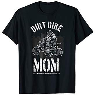 Dirt Bike Mom! Funny Motocross Gift T-Shirt