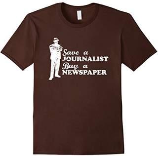 Save A Journalist Buy A Newspaper Shirt - Journalist T-Shirt
