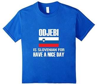 DAY Birger et Mikkelsen Odjebi Is Slovenian for Have a nice !