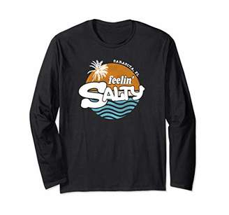 Feelin' Salty Beach Shirt Sarasota FL Long Sleeve T-Shirt