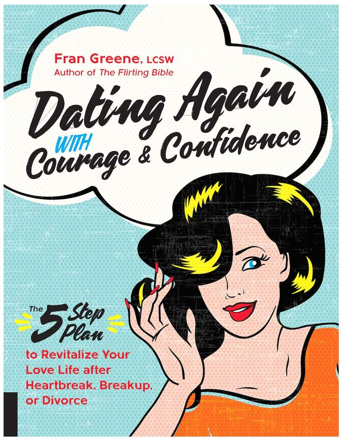 Quarto Publishing Dating Again with Courage and Confidence