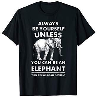 Elephant Animal Safari Print T Shirt - Always Be Yourself