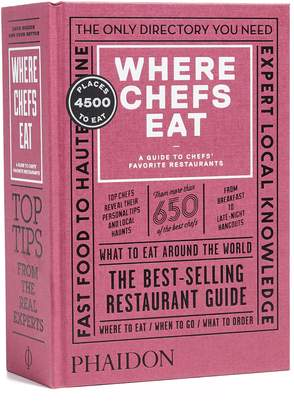 Phaidon Where Chefs Eat Book