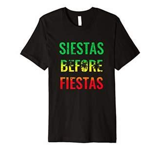 Siestas Before Fiestas T-Shirt Funny Summer Party Tee