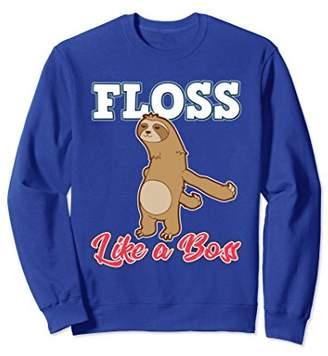 Flossing Sloth Funny Dance Floss like a Boss Sweatshirt Gift