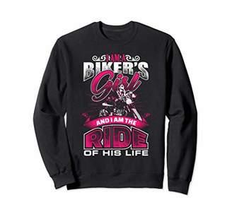 Motorcycle Sweatshirt I'm a Bikers Girl I'm Ride of His Life