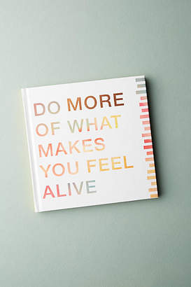 Compendium Do More of What Makes You Feel Alive
