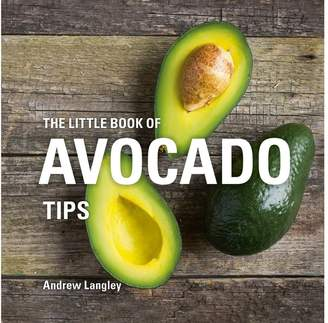 Oliver Bonas The Little Book of Avocado Tips