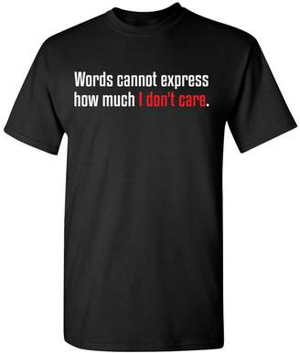 Express Feelin Good Tees Words Cannot How Much I Don't Care Funny Sarcastic T-Shirt L