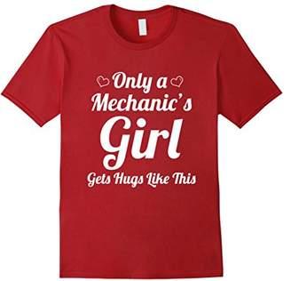 Only Mechanic's Girl Gets Hug Like This T-Shirt