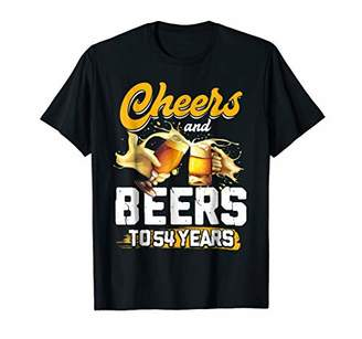 Cheers and Beers to 54 Years T Shirt Funny Birthday Tee Gift