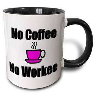 3dRose No Coffee, No Workee, Pink, Two Tone Black Mug, 11oz