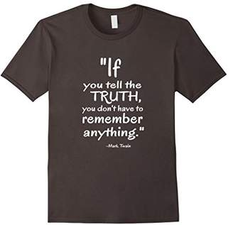 R & E Wise Mark Twain Quote Saying T-shirt re: Telling the Truth