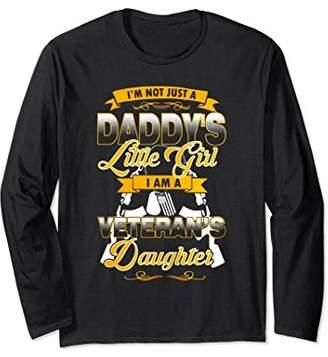 I'm Not Just A Daddy's Girl I'm A Veteran's Daughter T Shirt