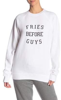Brunette Fries Before Guys Crew Neck Sweatshirt
