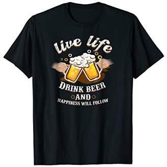 Cold Beer Shirt Live Enjoy Life Good Vibes Happy Beer Tshirt