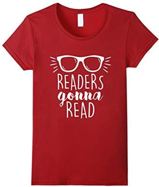 Readers Gonna Read Bookworm Reading Lovers T-Shirts