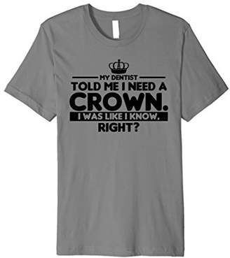 Funny Dentist Crown T-Shirt for Princesses