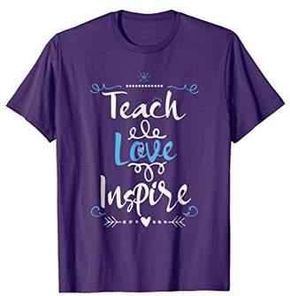 Teach Love Inspire Teacher Teaching T-Shirt for Women