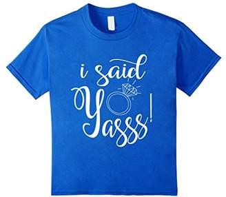 I Said Yasss! Yes Engagement Wedding Announcement T-Shirt