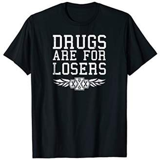 Drugs Are For Losers Straight Edge Lifestyle T-Shirt