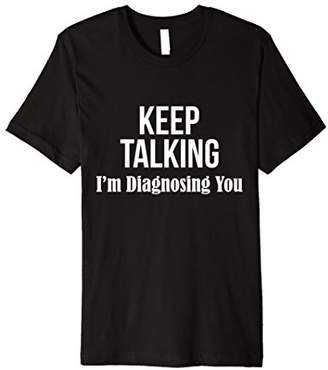 Psychology Major T-Shirt Keep Talking Graduation Gift Psych