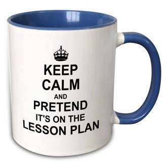 3dRose Keep Calm and Pretend its on the Lesson Plan - funny teacher gifts - teaching humor - humorous fun - Two Tone Blue Mug, 11-ounce