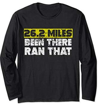 26.2 Miles Been There Ran That Marathon Long Sleeve T-Shirt