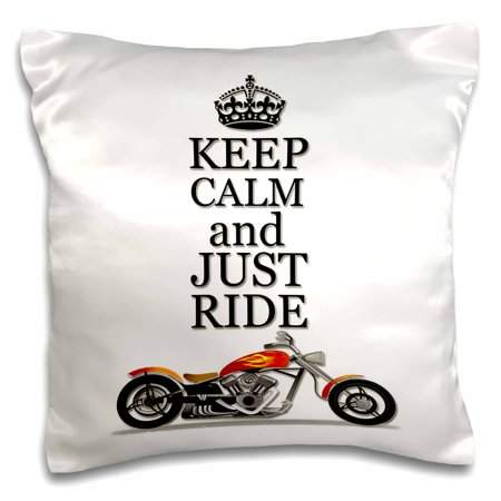 3dRose Keep calm and just ride. Cool motorcycles saying. - Pillow Case, 16 by 16-inch