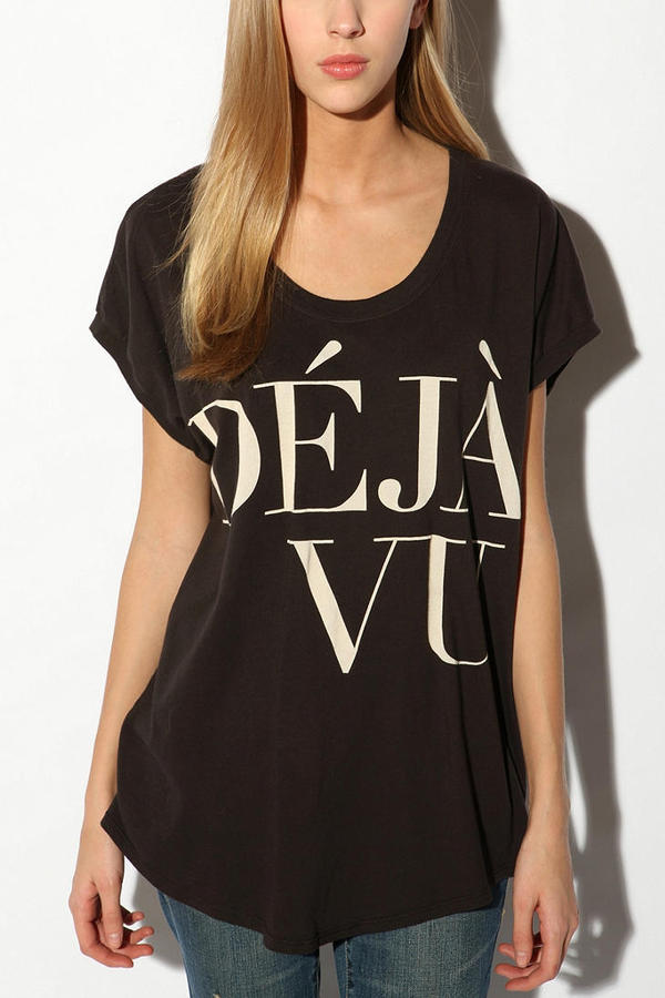 Truly Madly Deeply Deja Vu Slouch Tee
