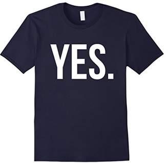 Cool Yes. Tshirt