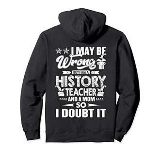 History Teacher Hoodie - History Teacher Sweatshirts
