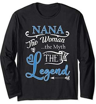Nana Woman Myth Legend Long Sleeve T-Shirt