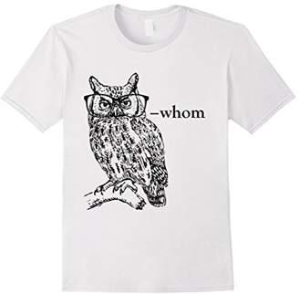 Who Whom Grammar Owl t shirt