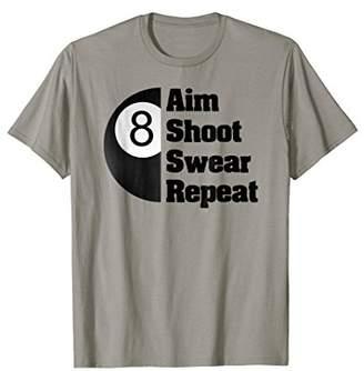 Pool' Funny Billiards T-Shirt for 8-Ball Pool Player