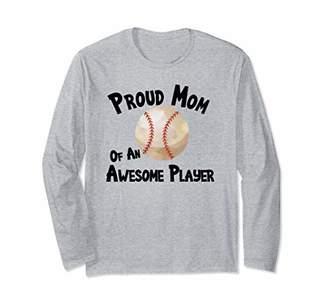 Baseball Softball Proud Mom of an Awesome Player Long Sleeve T-Shirt
